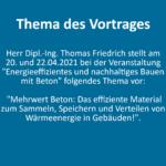 Thema des Vortrags: Konzept das effiziente Material zum Sammeln, Speichern und Verteilen von Wärmeenergie in Gebäuden!